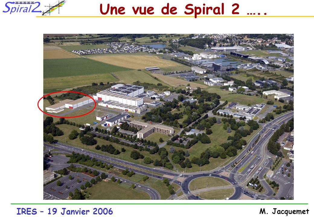 Une vue de Spiral 2 …..