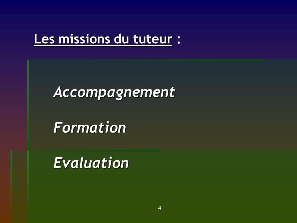 Les missions du tuteur : Accompagnement Formation Evaluation