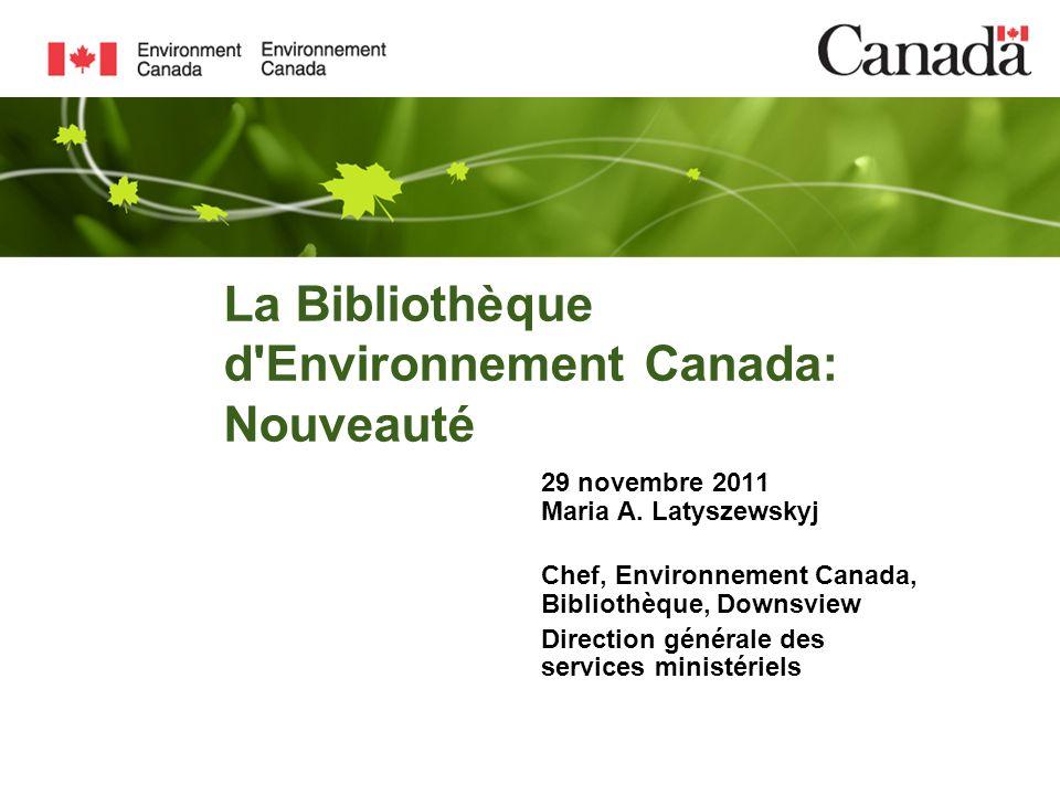 La Bibliothèque d Environnement Canada: Nouveauté