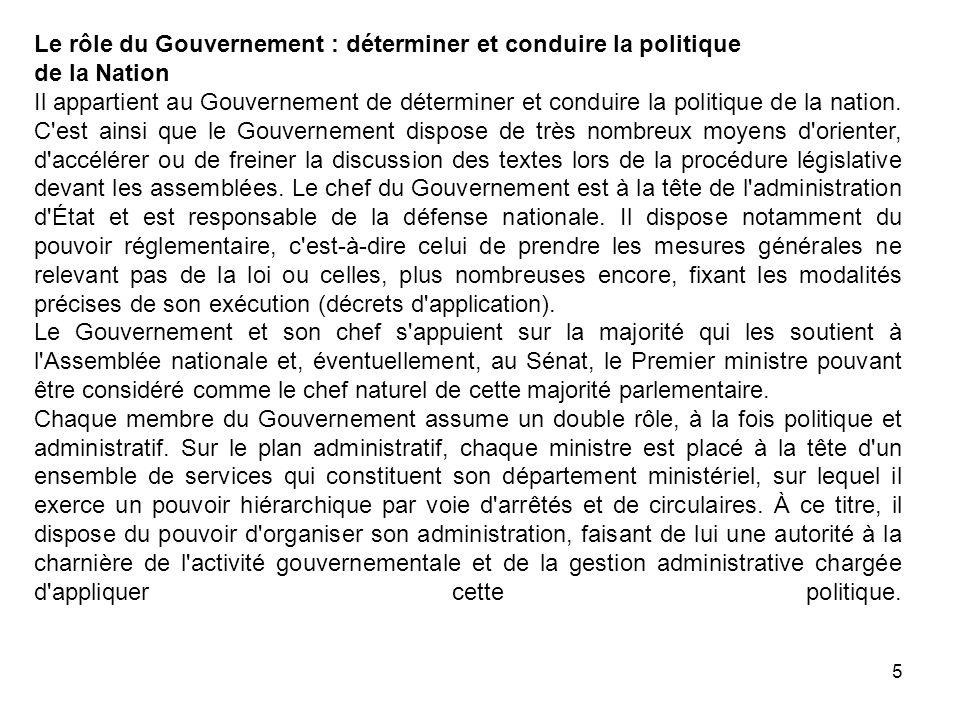 Le rôle du Gouvernement : déterminer et conduire la politique de la Nation