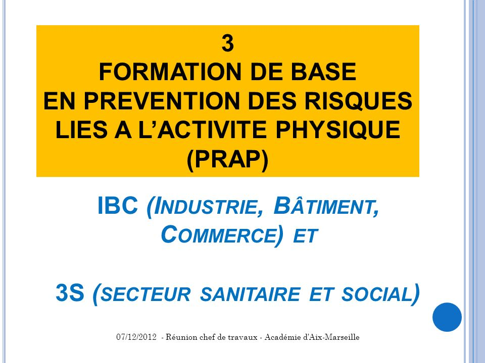 EN PREVENTION DES RISQUES LIES A L'ACTIVITE PHYSIQUE (PRAP)