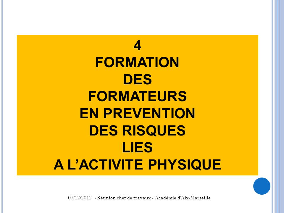 4 FORMATION DES FORMATEURS EN PREVENTION DES RISQUES LIES