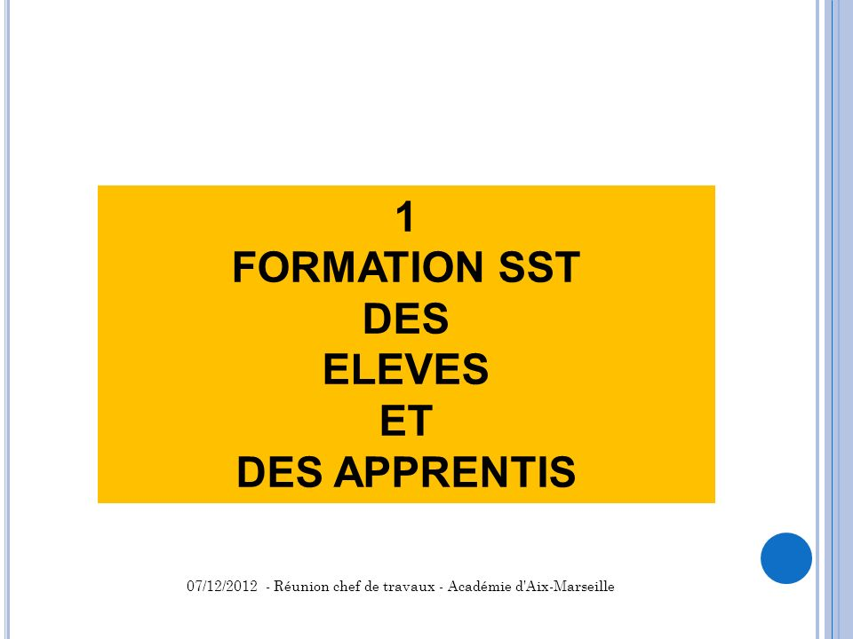 1 FORMATION SST DES ELEVES ET DES APPRENTIS