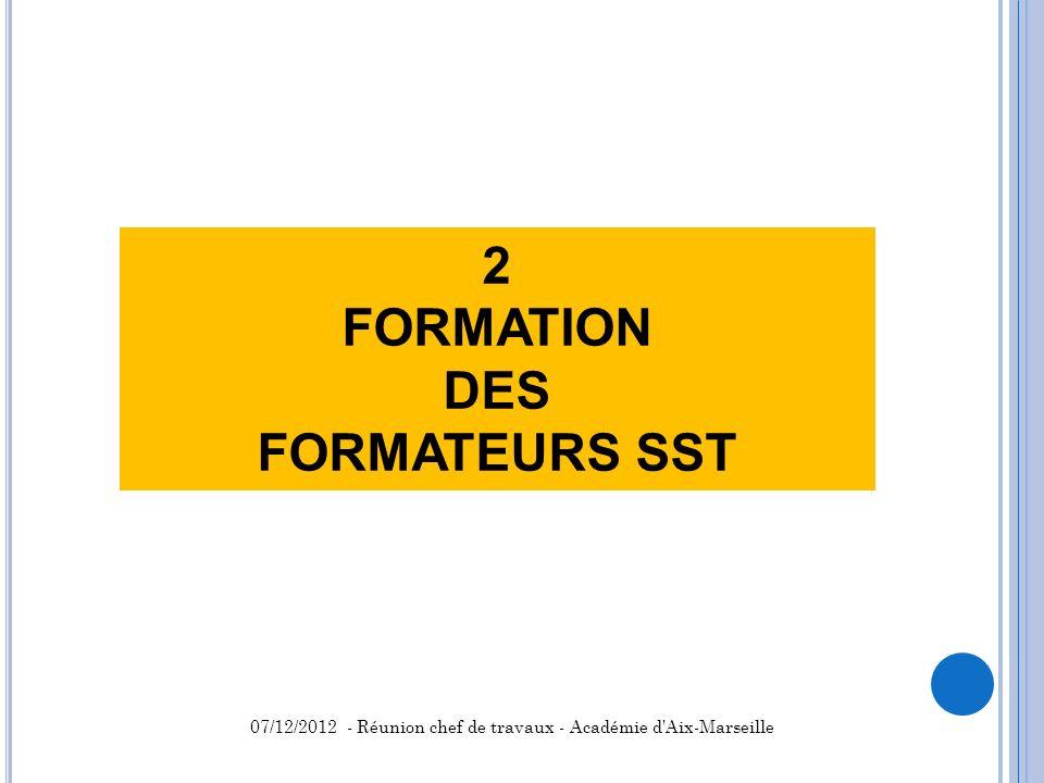 2 FORMATION DES FORMATEURS SST