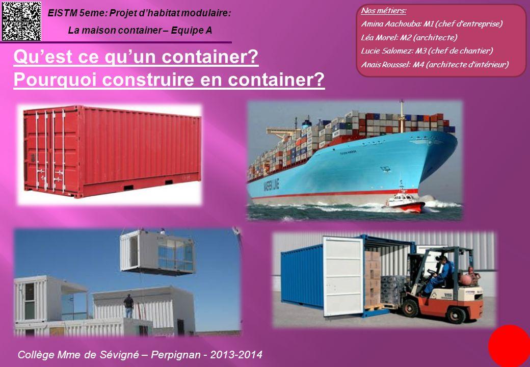 Qu'est ce qu'un container Pourquoi construire en container