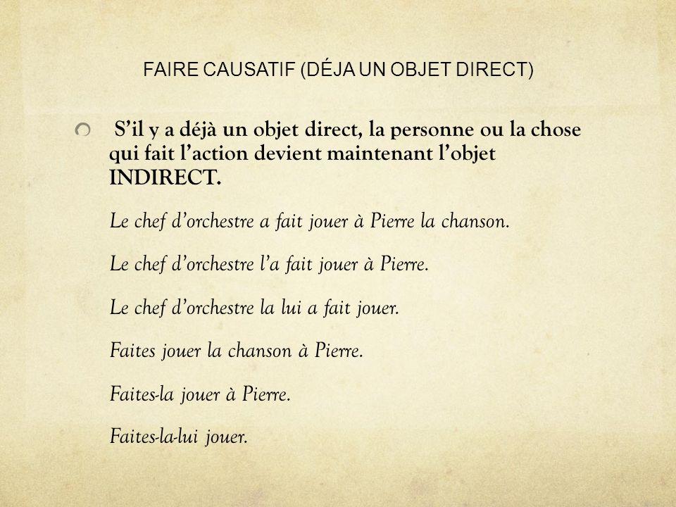 FAIRE CAUSATIF (DÉJA UN OBJET DIRECT)