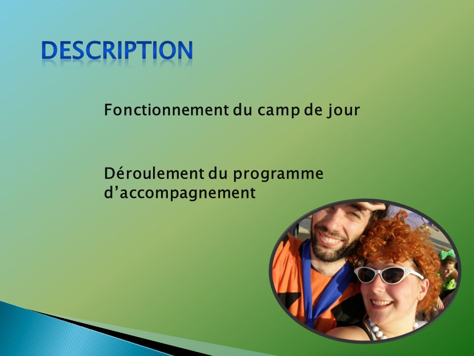 Description Fonctionnement du camp de jour