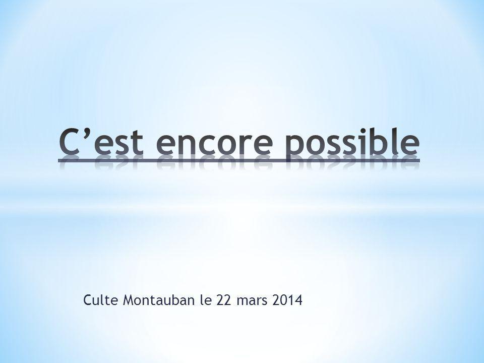 Culte Montauban le 22 mars 2014