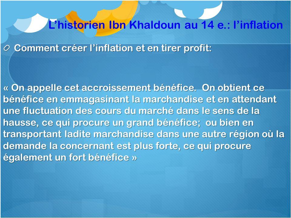 L'historien Ibn Khaldoun au 14 e.: l'inflation