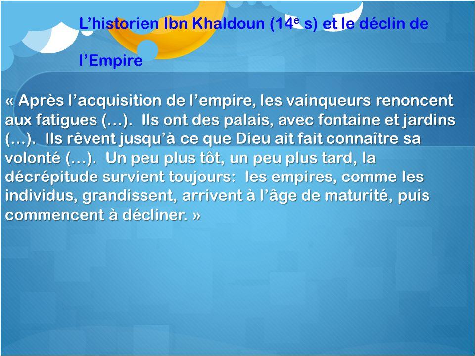 L'historien Ibn Khaldoun (14e s) et le déclin de l'Empire
