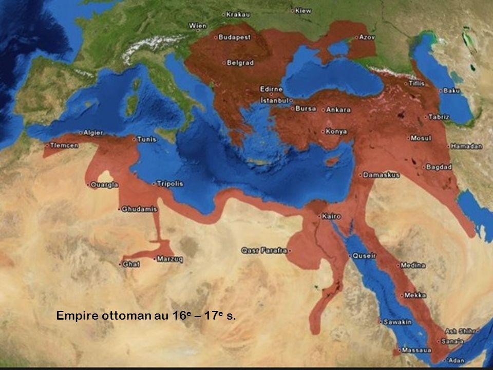 Empire ottoman au 16e 17e siècles