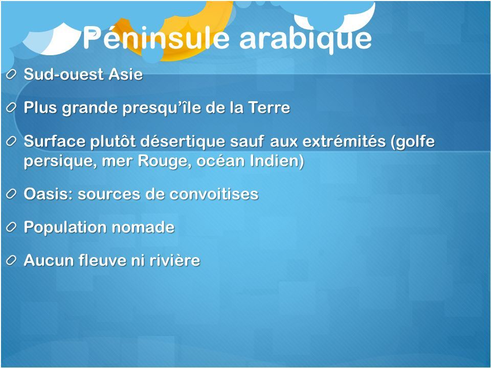 Péninsule arabique Sud-ouest Asie Plus grande presqu'île de la Terre