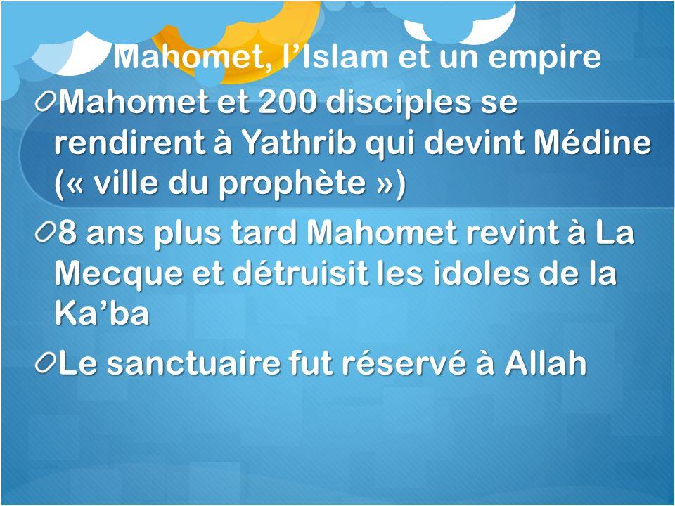 Mahomet, l'Islam et un empire