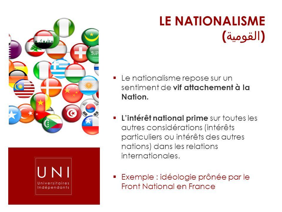 LE NATIONALISME (القومية)