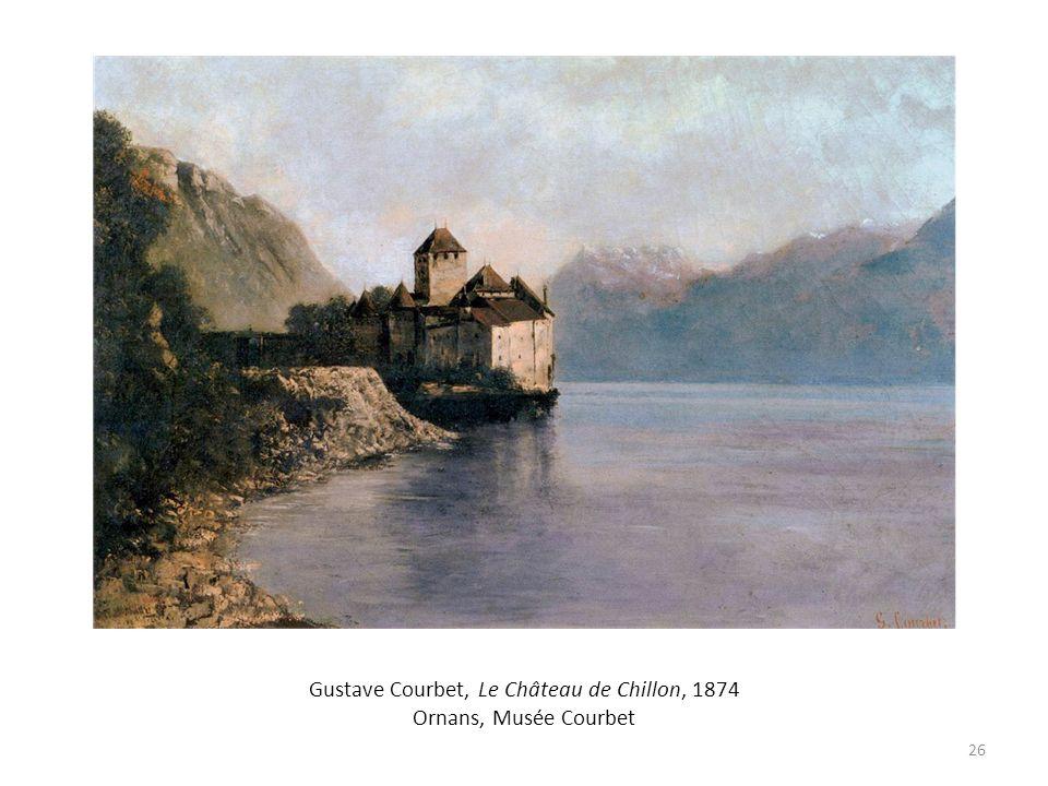Gustave Courbet, Le Château de Chillon, 1874 Ornans, Musée Courbet