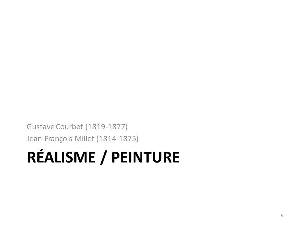 Réalisme / Peinture Gustave Courbet (1819-1877)