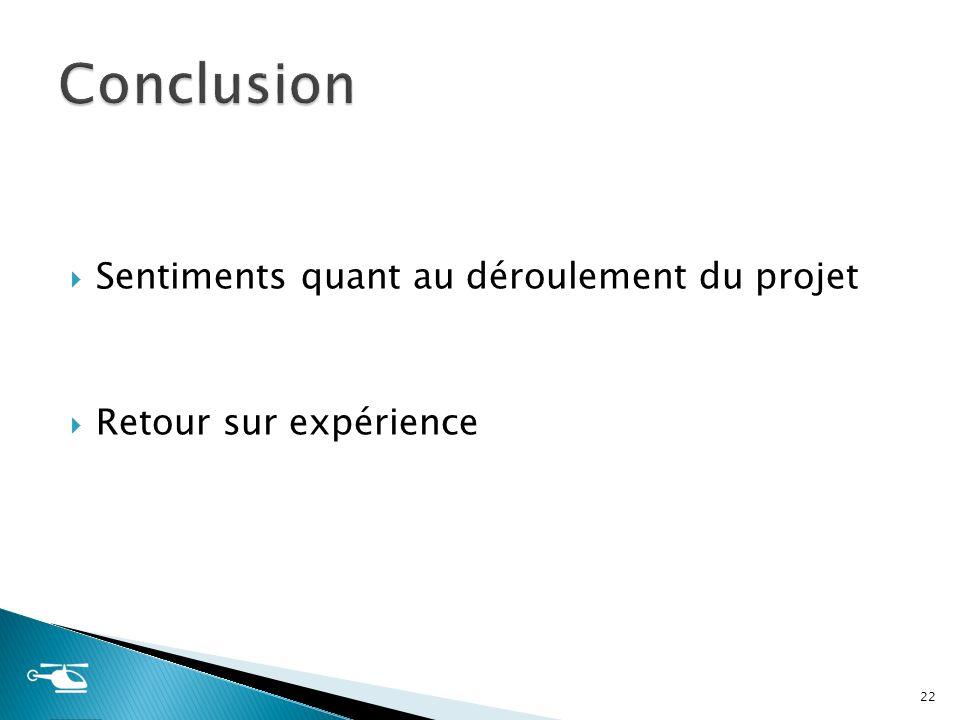 Conclusion Sentiments quant au déroulement du projet