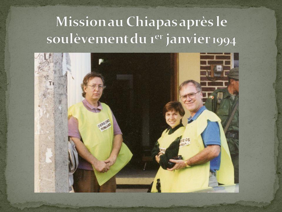 Mission au Chiapas après le soulèvement du 1er janvier 1994