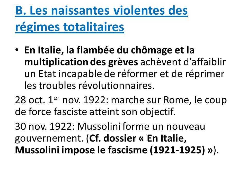 B. Les naissantes violentes des régimes totalitaires