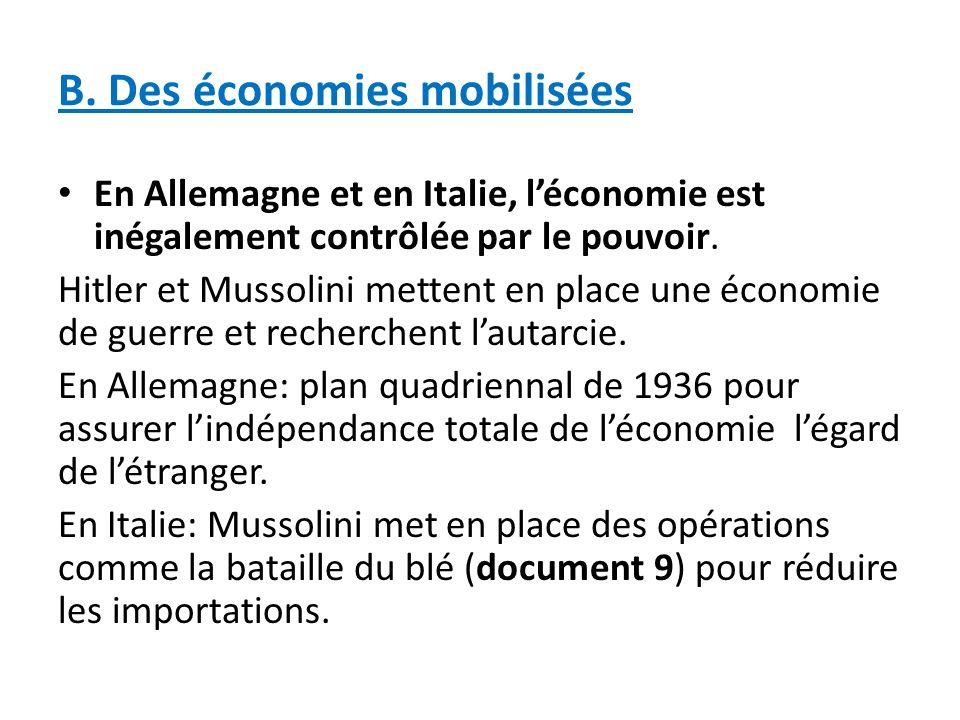 B. Des économies mobilisées