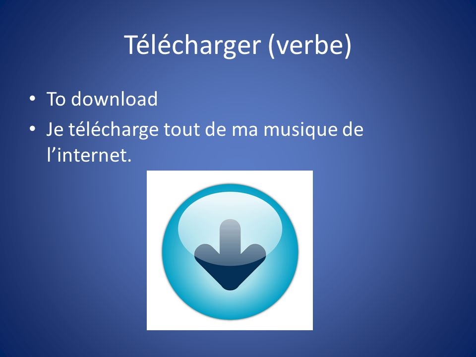 Télécharger (verbe) To download
