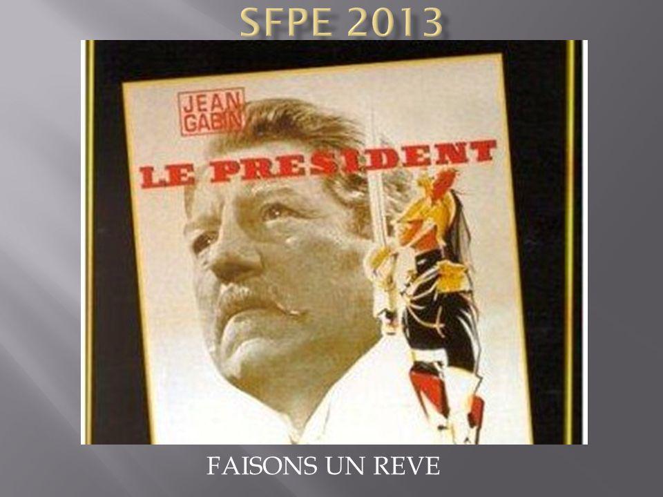 SFPE 2013 FAISONS UN REVE