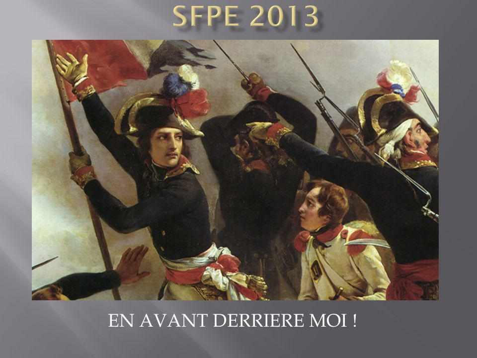 SFPE 2013 EN AVANT DERRIERE MOI !