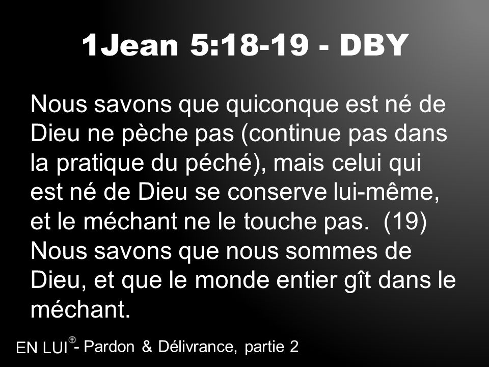 1Jean 5:18-19 - DBY