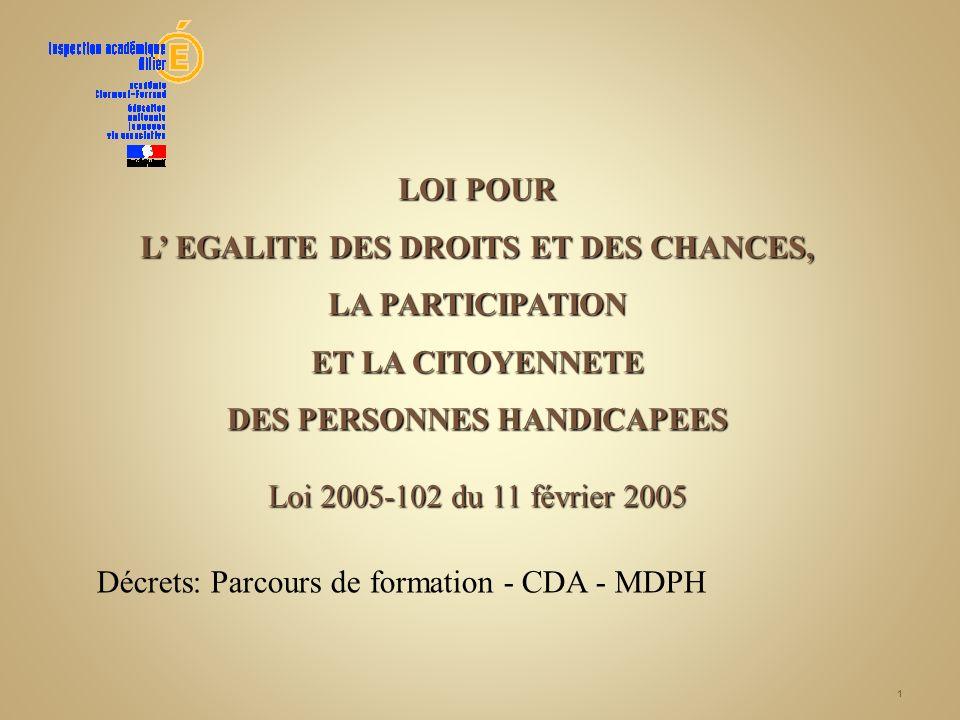 L' EGALITE DES DROITS ET DES CHANCES,