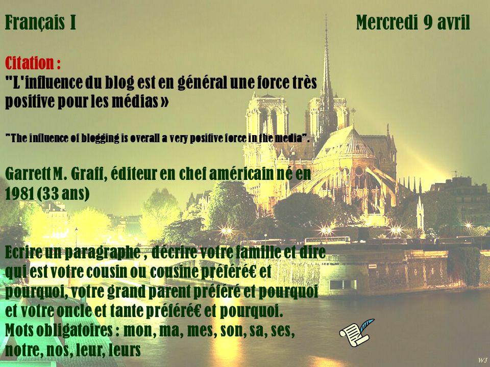 Mardi 1 avril Français I Mercredi 9 avril Citation :