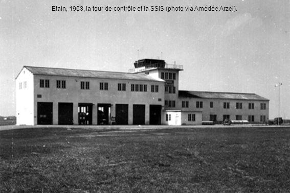 Etain, 1968, la tour de contrôle et la SSIS (photo via Amédée Arzel).