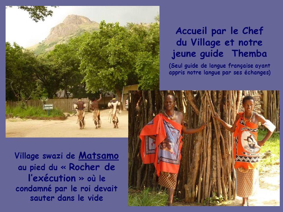 Accueil par le Chef du Village et notre jeune guide Themba