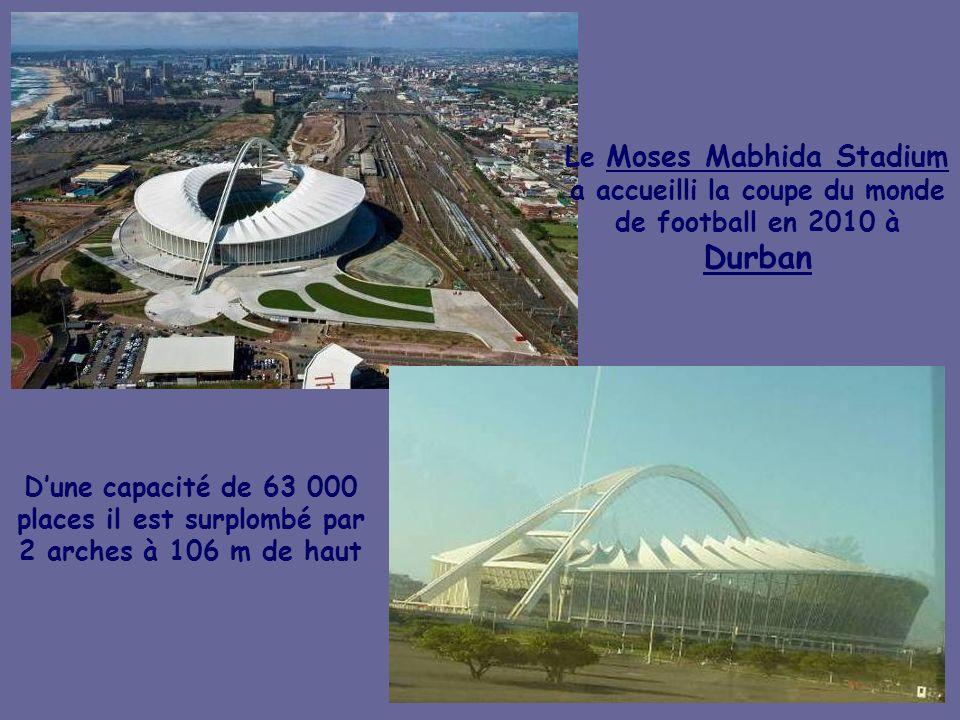 Le Moses Mabhida Stadium a accueilli la coupe du monde de football en 2010 à Durban