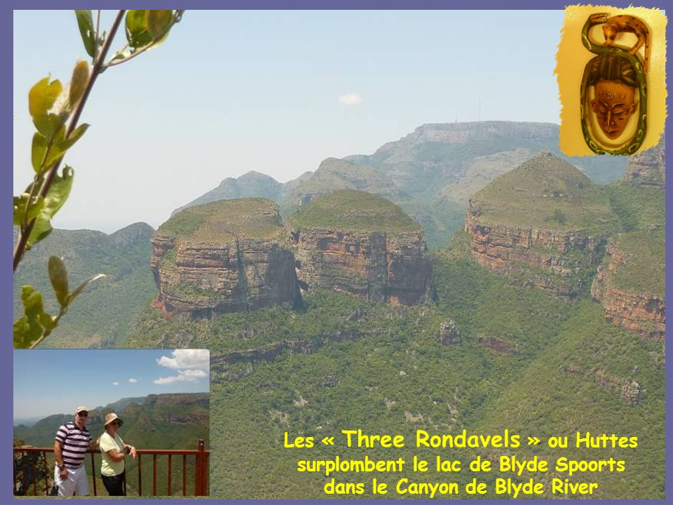 Les « Three Rondavels » ou Huttes surplombent le lac de Blyde Spoorts dans le Canyon de Blyde River