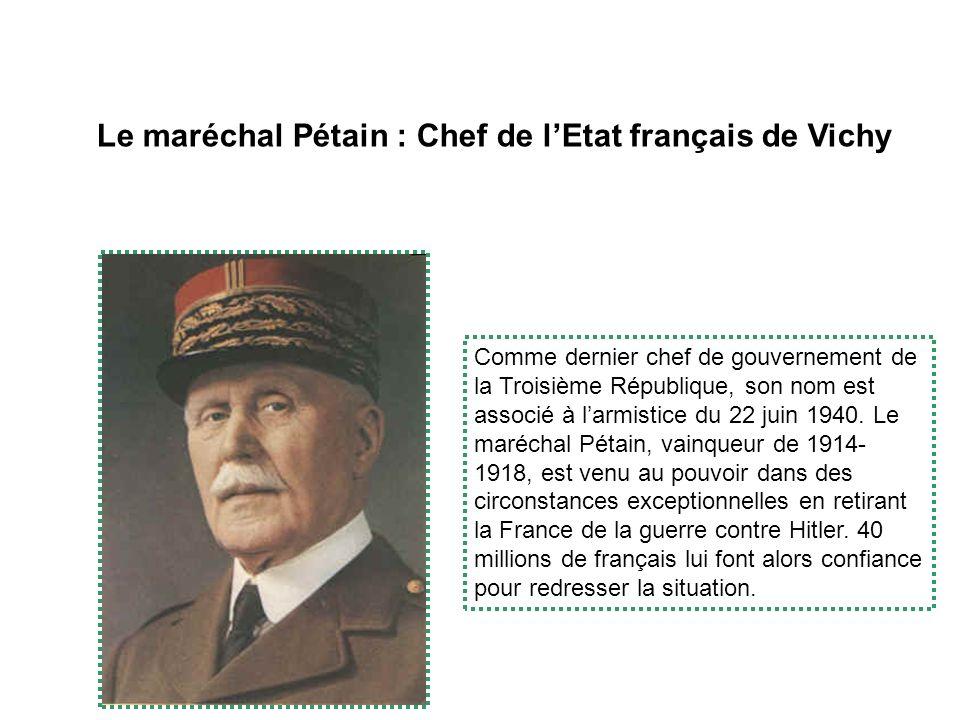 Le maréchal Pétain : Chef de l'Etat français de Vichy