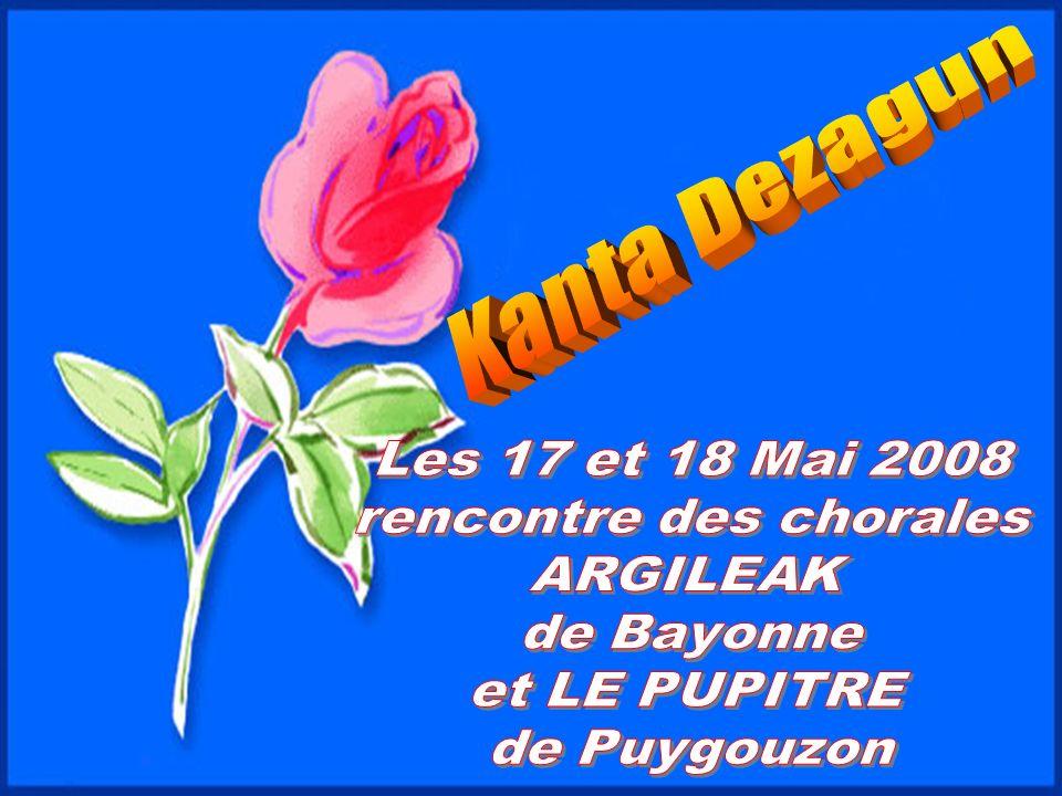 Kanta Dezagun Argileak / Le pupitre Les 17 et 18 Mai 2008