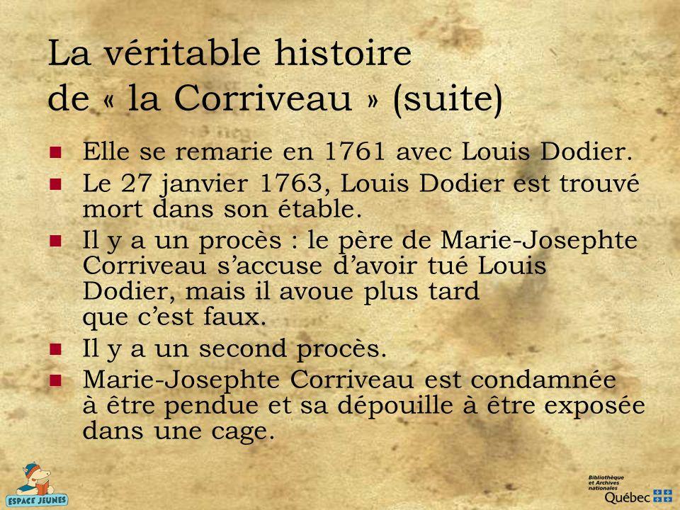 La véritable histoire de « la Corriveau » (suite)