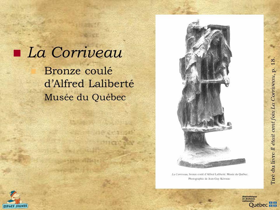 La Corriveau Bronze coulé d'Alfred Laliberté Musée du Québec