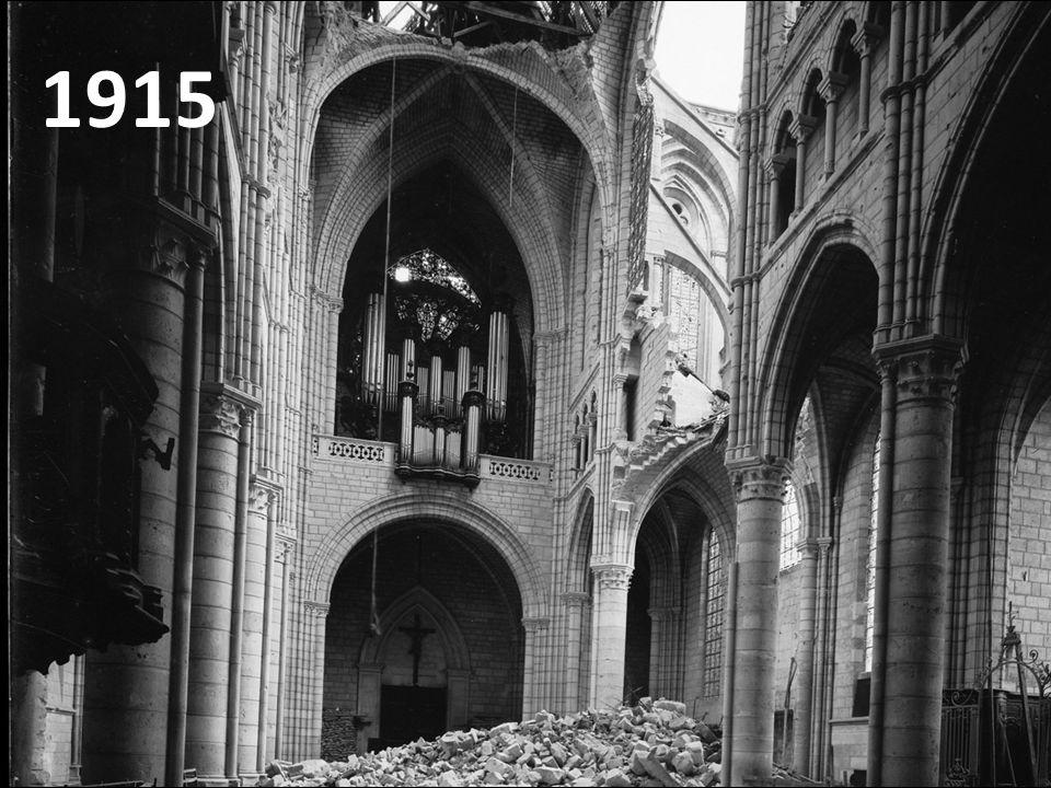 1915 Les grandes orgues seront complètement détruites par la Grande-Guerre.