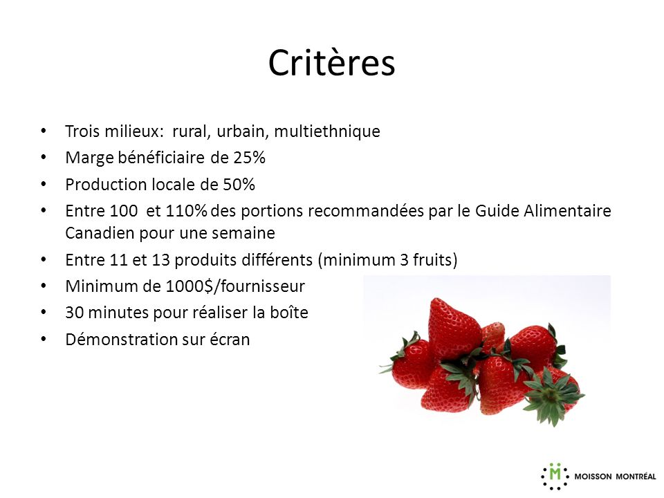 Critères Trois milieux: rural, urbain, multiethnique