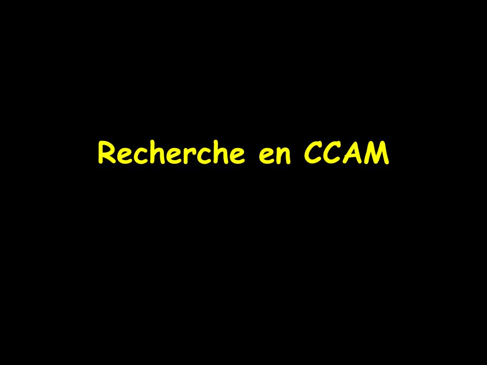 Recherche en CCAM
