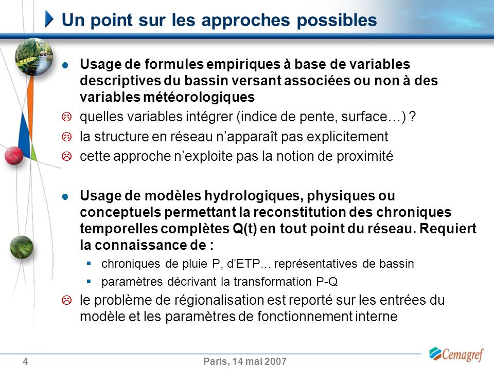 Un point sur les approches possibles