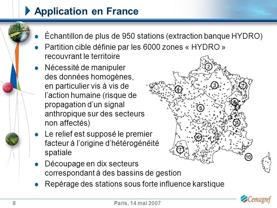 Application en France Échantillon de plus de 950 stations (extraction banque HYDRO)