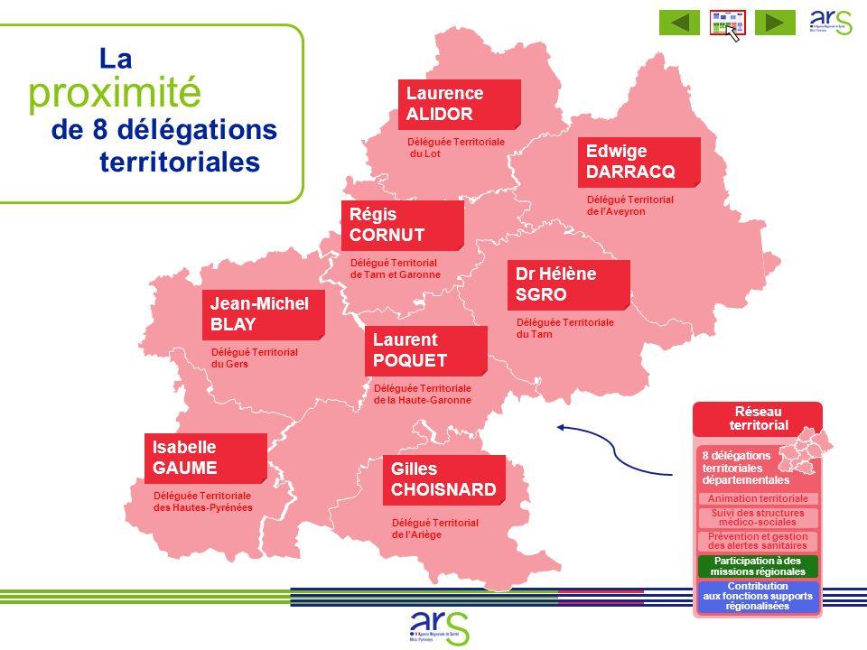 proximité La de 8 délégations territoriales Laurence ALIDOR Edwige