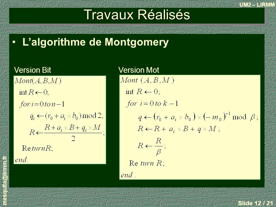 Travaux Réalisés L'algorithme de Montgomery Version Bit Version Mot
