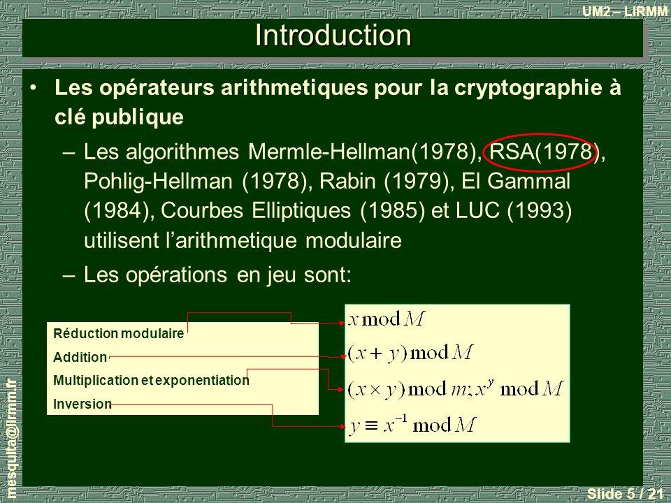 Introduction Les opérateurs arithmetiques pour la cryptographie à clé publique.