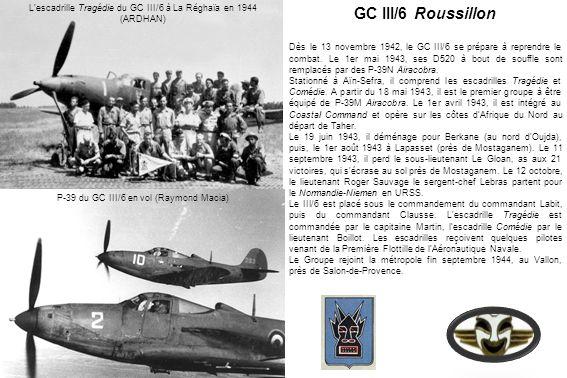 L'escadrille Tragédie du GC III/6 à La Réghaïa en 1944 (ARDHAN)