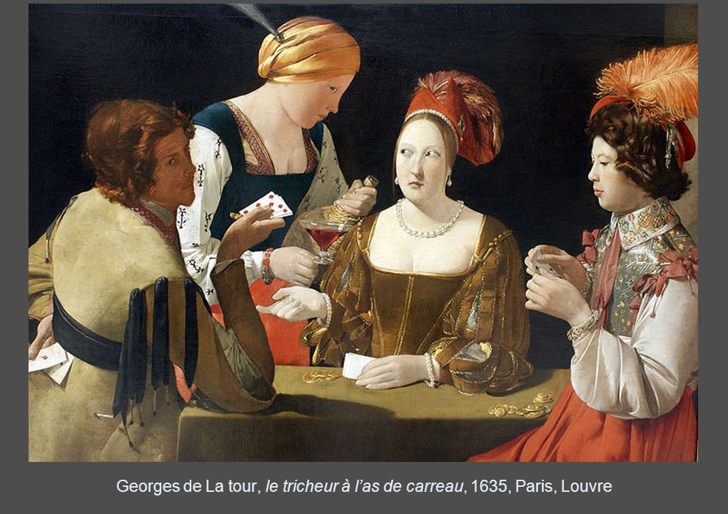 Georges de La tour, le tricheur à l'as de carreau, 1635, Paris, Louvre