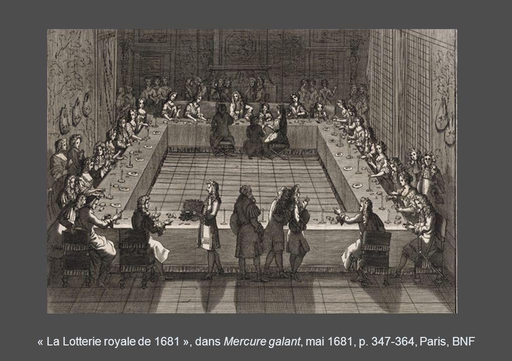 « La Lotterie royale de 1681 », dans Mercure galant, mai 1681, p