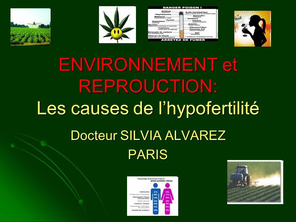 ENVIRONNEMENT et REPROUCTION: Les causes de l'hypofertilité